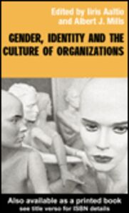 Ebook in inglese Gender, Identity and the Culture of Organizations