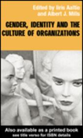 Gender, Identity and the Culture of Organizations