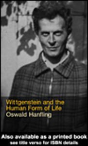 Ebook in inglese Wittgenstein and the Human Form of Life Hanfling, Oswald