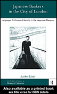 Ebook in inglese Japanese Bankers in the City of London Sakai, Junko