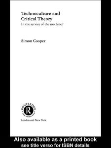 Ebook in inglese Technoculture and Critical Theory Cooper, Simon