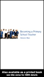 Ebook in inglese Becoming a Primary School Teacher Wyse, Dominic