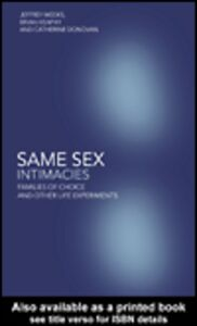 Ebook in inglese Same Sex Intimacies Donovan, Catherine , Heaphy, Brian , Weeks, Jeffrey