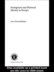 Ebook in inglese Immigrants and National Identity in Europe Triandafyllidou, Anna