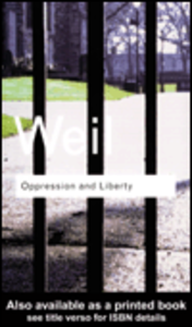 Ebook in inglese Oppression and Liberty Weil, Simone
