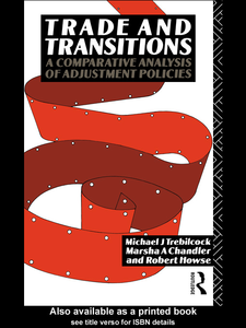 Ebook in inglese Trade and Transitions Chandler, Marsha A. , Howse, Robert , Trebilcock, Michael J.