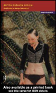 Ebook in inglese British Fashion Design McRobbie, Angela