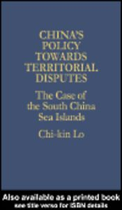 Ebook in inglese China's Policy Towards Territorial Disputes Lo, Chi-kin