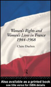 Ebook in inglese Women's Rights and Women's Lives in France 1944-1968 Duchen, Claire