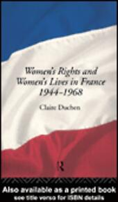 Women's Rights and Women's Lives in France 1944-1968