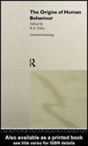 Ebook in inglese The Origins of Human Behaviour