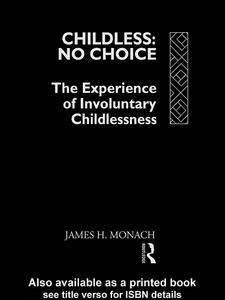 Ebook in inglese Childless: No Choice Monach, James H.