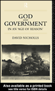 Ebook in inglese God and Government in an 'Age of Reason' Nicholls, David