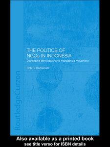 Ebook in inglese The Politics of NGOs in Indonesia Hadiwinata, Bob S.