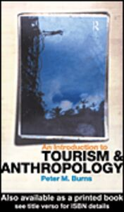 Ebook in inglese An Introduction to Tourism and Anthropology Burns, Peter