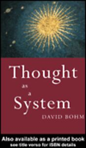 Ebook in inglese Thought as a System Bohm, David