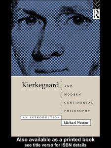 Foto Cover di Kierkegaard and Modern Continental Philosophy, Ebook inglese di Michael Weston, edito da