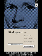Kierkegaard and Modern Continental Philosophy