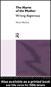 Ebook in inglese The Name of the Mother Maclean, Marie