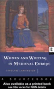 Ebook in inglese Women and Writing in Medieval Europe Larrington, Carolyne