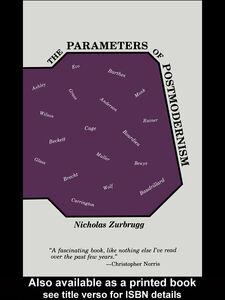 Ebook in inglese The Parameters of Postmodernism Zurbrugg, Nicholas