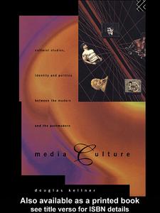 Ebook in inglese Media Culture Kellner, Douglas