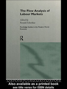 Foto Cover di The Flow Analysis of Labour Markets, Ebook inglese di Ronald Schettkat, edito da