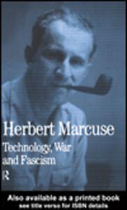 Foto Cover di Technology, War and Fascism, Ebook inglese di Douglas Kellner,Herbert Marcuse, edito da