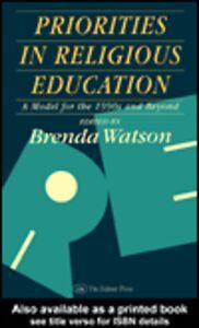 Foto Cover di Priorities In Religious Education, Ebook inglese di  edito da