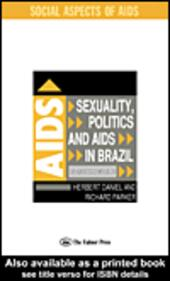 Sexuality, Politics and AIDS in Brazil