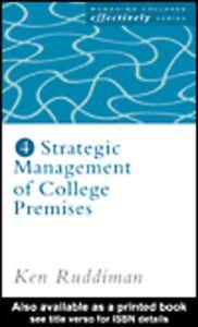 Ebook in inglese Strategic Management of College Premises Ruddiman, Ken