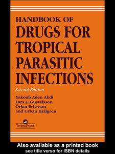 Ebook in inglese Handbook of Drugs for Tropical Parasitic Infections, 2nd Edition AdenAbdi, Yakoub , Ericsson, Orjan , Gustafsson, Lars L , Hellgren, Urban