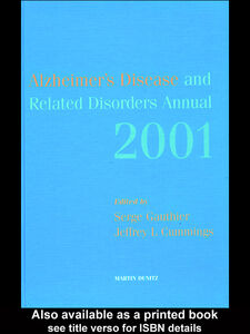 Ebook in inglese Alzheimer's Disease and Related Disorders Annual - 2001 Cummings, Jeffrey L , Gauthier, Serge
