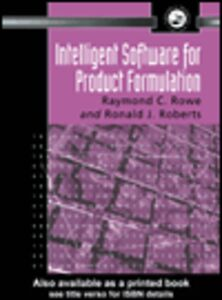 Ebook in inglese Intelligent Software For Product Formulation Roberts, R. J. , Rowe, Ray