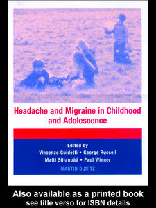 Ebook in inglese Headache and Migraine in Childhood and Adolescence Guidetti, Vincenzo , Russell, George , Sillänpää, Matti , Winner, Paul