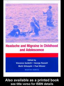 Ebook in inglese Headache and Migraine in Childhood and Adolescence Guidetti, Vincenzo , Russell, George , Sillänpää, Matti , Winner, Paul