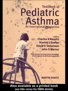 Ebook in inglese Textbook of Pediatric Asthma Naspitz, Charles K , Szefler, Stanley J , Tinkelman, David , Warner, John O