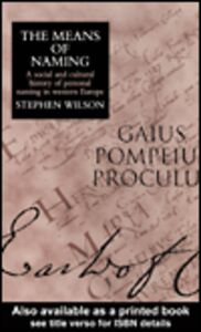 Ebook in inglese The Means Of Naming Wilson, Stephen