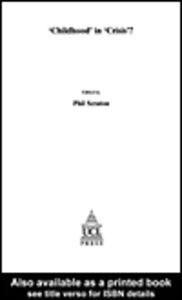 """Foto Cover di """"Childhood"""" In Crisis?, Ebook inglese di Phil Scraton, edito da"""