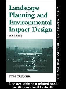 Foto Cover di Landscape Planning And Environmental Impact Design, Ebook inglese di Tom Turner, edito da
