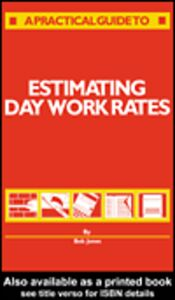 Ebook in inglese Estimating Day Work Rates Jones, R.