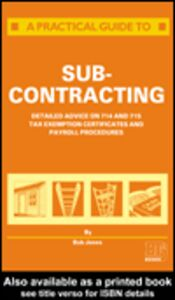 Ebook in inglese A Practical Guide to Subcontracting Jones, R.