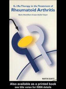 Ebook in inglese IL-1ra in the Treatment of Rheumatoid Arthritis Bresnihan, Barry , Dayer, Jean-Michel