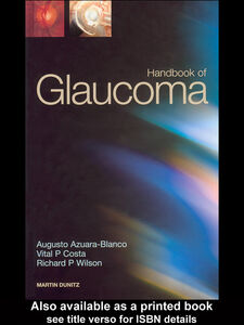 Ebook in inglese Handbook of Glaucoma Azuara-Blanco, Augusto , Costa, Vital P , Wilson, Richard P