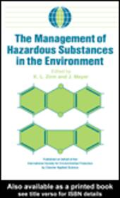 The Management of Hazardous Substances in the Environment