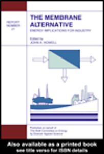 Ebook in inglese The Membrane Alternative: Energy Implications for Industry