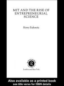 Foto Cover di MIT and the Rise of Entrepreneurial Science, Ebook inglese di Henry Etzkowitz, edito da