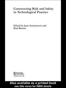 Foto Cover di Constructing Risk and Safety in Technological Practice, Ebook inglese di Boel Berner,Jane Summerton, edito da