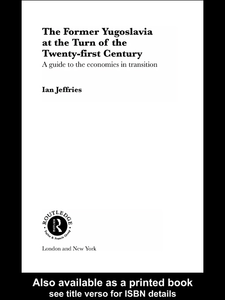 Ebook in inglese The Former Yugoslavia at the Turn of the Twenty-First Century Jeffries, Ian