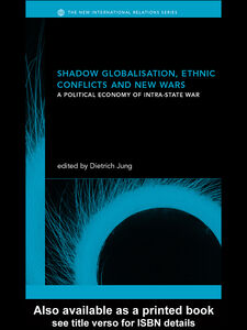 Ebook in inglese Shadow Globalization, Ethnic Conflicts and New Wars